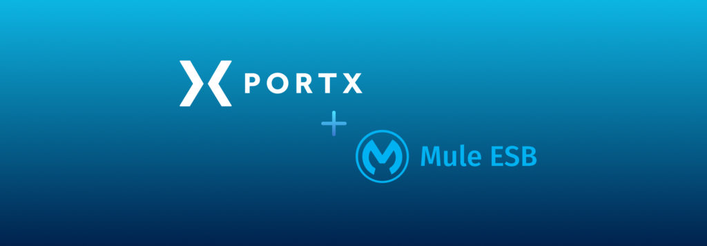 PortX B2B and Payment Management Tools Now Support Mule ESB Runtime Version 4